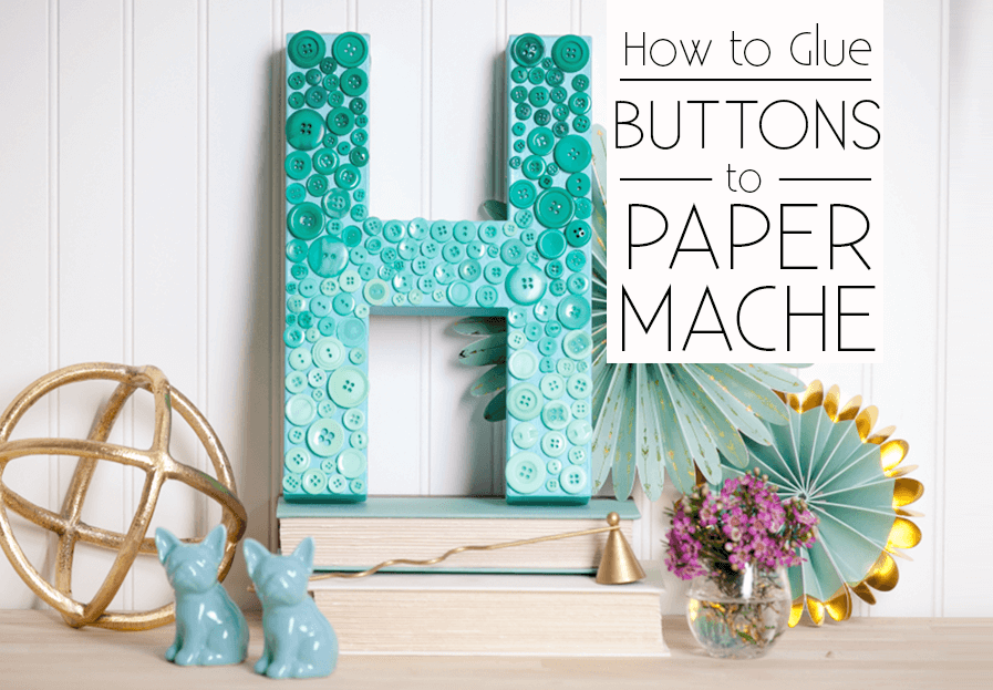 Picture of How to Glue Buttons to Paper Maché: Ombre Button Letter