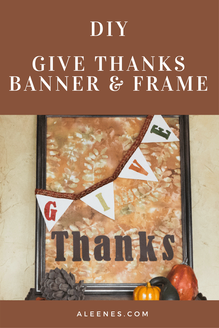 Picture of DIY Give Thanks Banner and Frame