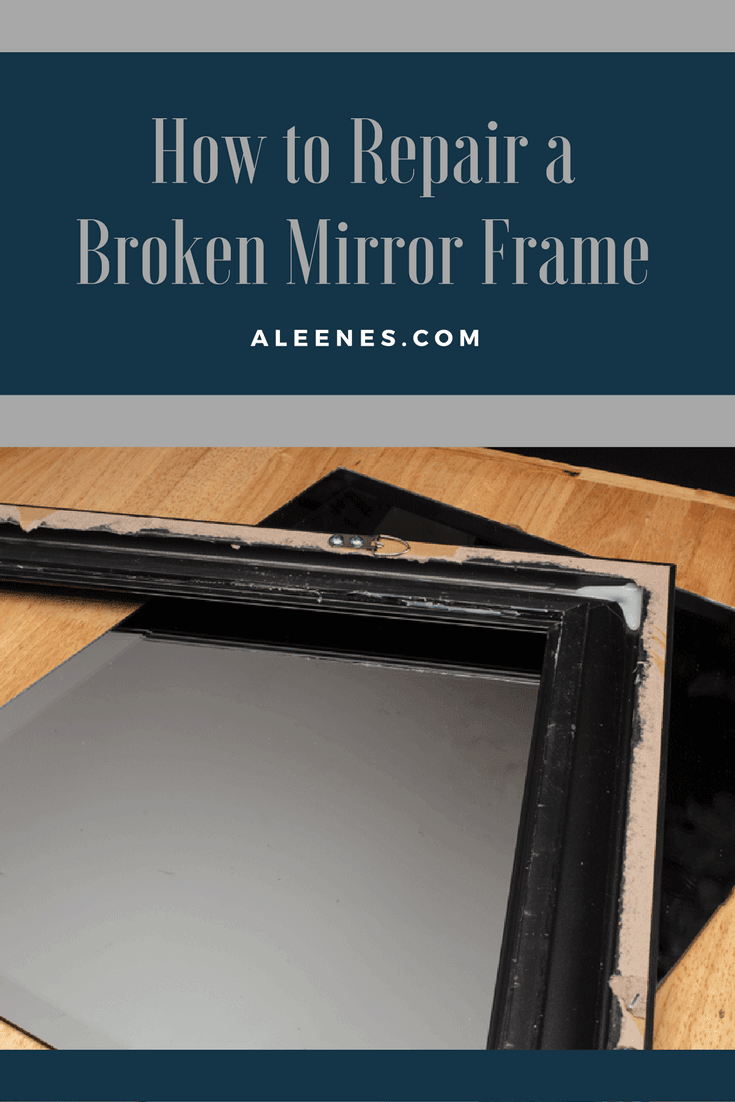 Picture of How to Repair a Broken Mirror Frame
