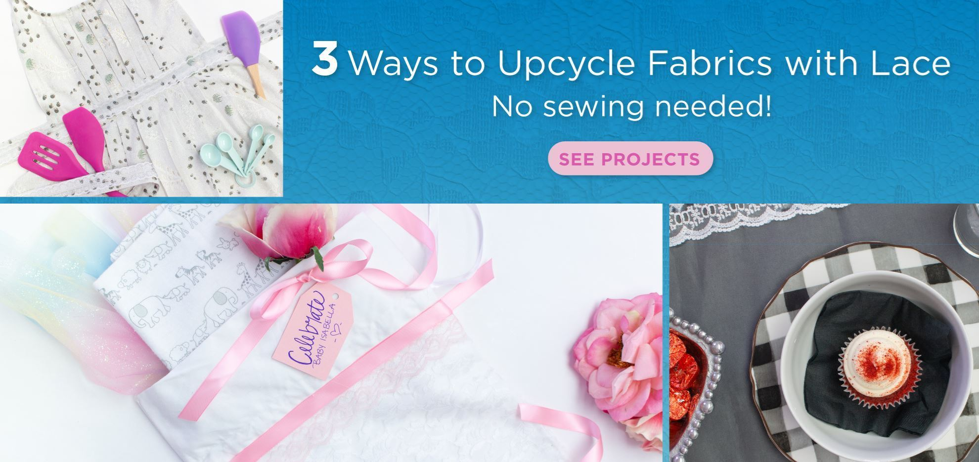 3 Ways to Upcycle Fabrics with Lace and Fabric Glue