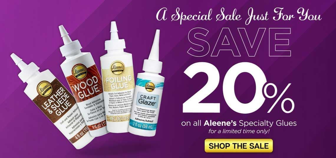 20% Off Specialty Glues -- May 2021